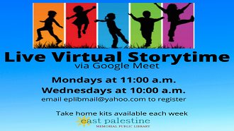Live Virtual Storytime via Google Meet Mondays at 11:00 a.m. & Wednesday at 10:00 a.m.