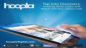 Hoopla with a picture of tablet and slogan instantly read, listen, and watch with library card