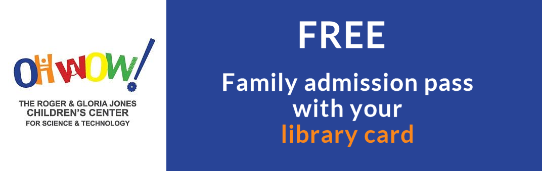 OH WOW free family passes with library card
