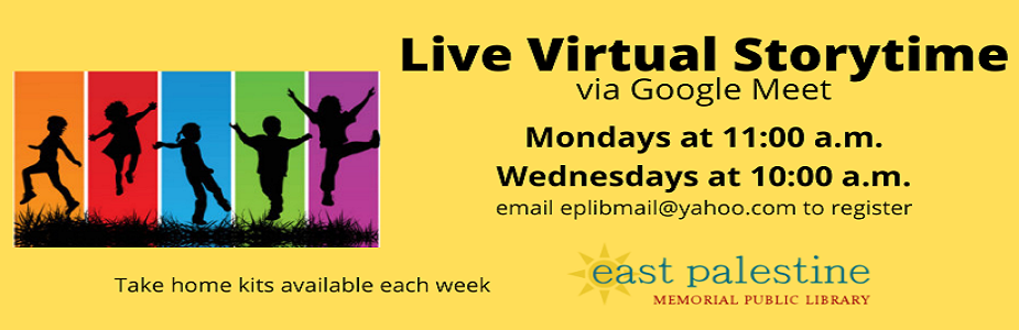 Live Virtual Storytime via Google Meet  Mondays at 11:00 a.m. and Wednesdays at 10:00 a.m.