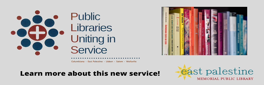 Public Libraries Uniting in Service. Learn more about this new service