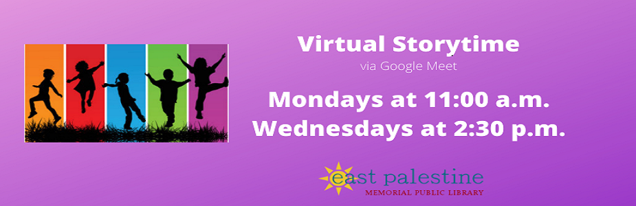 Virtual Storytime via Google Meet Mondays at 11:00 & Wednesdays at 2:30